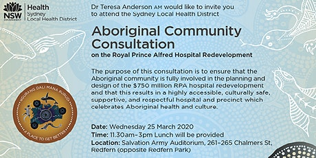 SLHD Aboriginal Community Consultation- RPA Hospital Redevelopment tickets
