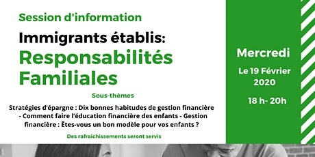 Session d'information: Immigrants établis -Responsabilités familiales. tickets