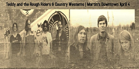 Teddy and The Rough Riders / Country Westerns Live at Martin's Downtown tickets