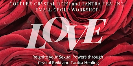 Couples Crystal and Tantra Healing tickets