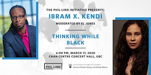 The Phil Lind Initiative Presents: Ibram X. Kendi