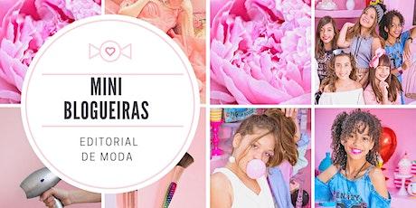 Editorial de Moda - MINI BLOGUEIRAS ingressos