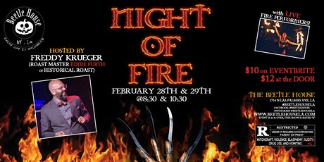 A Night of Fire Hosted by Freddy Krueger Roast Master ( Saturday  10:30) tickets