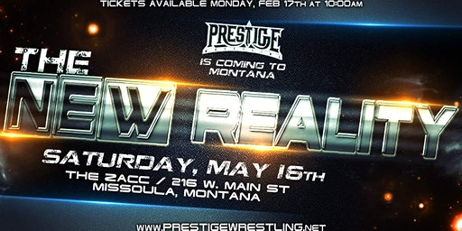 Prestige Wrestling presents: The New Reality