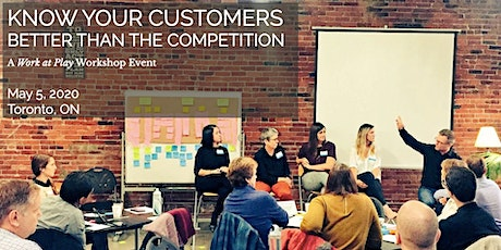 Know Your Customers Better Than Your Competition - Toronto tickets
