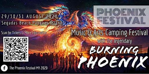 The Phoenix Festival MY 2020