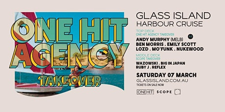 Glass Island - One Hit Agency Takeover ft. Andy Murphy tickets
