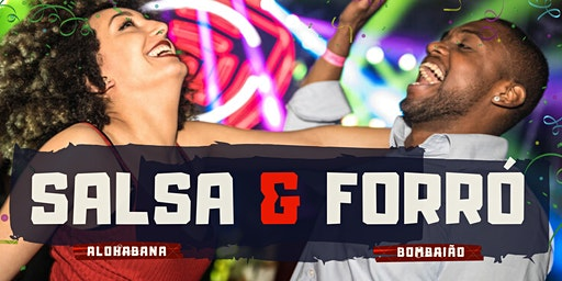 Noite de Salsa & Forró | Alohabana & Bombaião