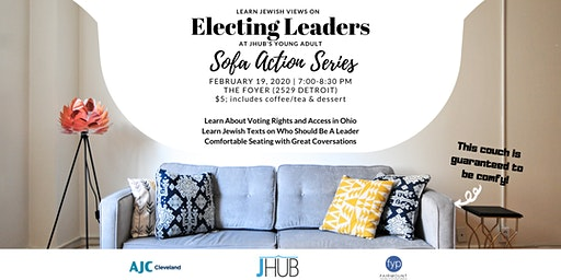 Sofa Action Series: Electing Leaders