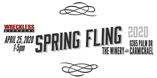 Wreckless Blenders Spring Fling Party and Wine Tasting 2020