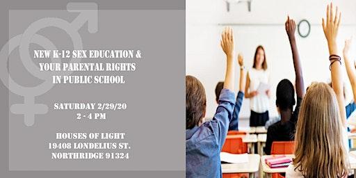 K-12 Sex Ed & Parental Rights in Public Schools