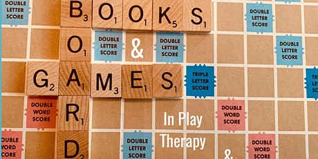 Books & Board Games in Play Therapy & Counseling tickets