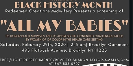 "Black History Month Celebration: Free Community Screening of ""ALL MY BABIES"" tickets"