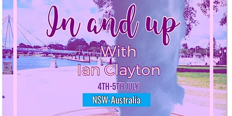 IN & UP with Ian Clayton- NSW Australia tickets