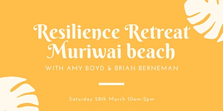 Resilience Retreat -  Muriwai Beach tickets