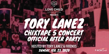 Tory Lanez Chixtape 5 Official Concert After Party at Love Child - Feb 23 tickets
