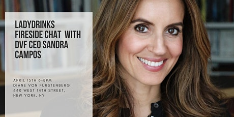 VIRTUAL FIRESIDE CHAT WITH SANDRA CAMPOS, CEO OF DVF tickets