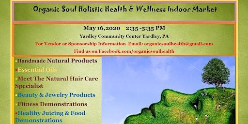 Organic Soul Holistic Health & Wellness Indoor Market