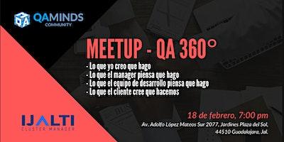 QA minds meetup - QA 360 grados
