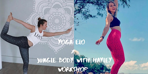 Jungle Body with Hayley x Yoga Elo Workshop