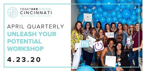 Cincinnati Together Digital Quarterly: Unleashing Your Potential Workshop tickets