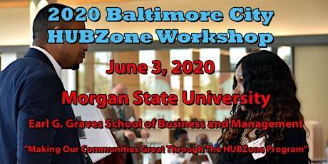 2020 Baltimore City HUBZone Workshop tickets