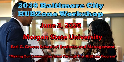 2020 Baltimore City HUBZone Workshop