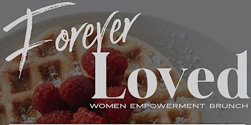 Forever Loved Women's Empowerment Brunch
