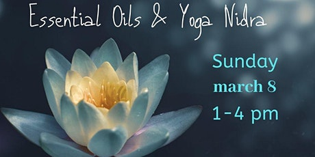 Essential Oils & Yoga Nidra tickets