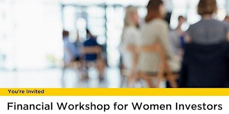 Financial Workshop for Women tickets