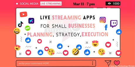 Live Streaming Apps for Small Business - Strategy, tickets