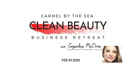 Clean Beauty Business Retreat with Cassandra McClure tickets