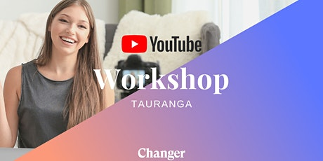 YouTube Workshop Tauranga: How To Succeed and Make An Impact On YouTube tickets
