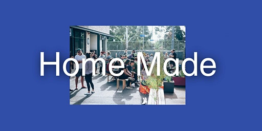 Exhibition Launch | Home Made: Reinventing How We Live in Melbourne