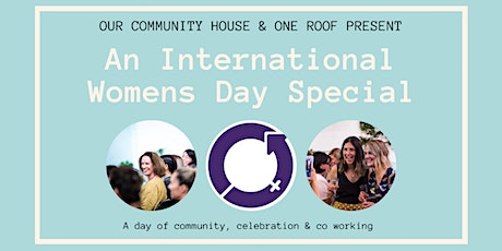 OC House & One Roof Present | An International Womens Day Special! tickets