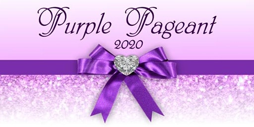 2020 PURPLE PAGEANT, BRUNCH  AND FASHION SHOW