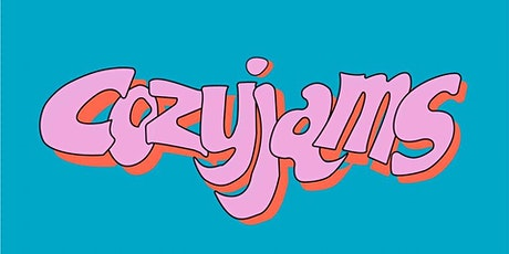 COZYJAMS - Jam out in your PAJAMAS tickets