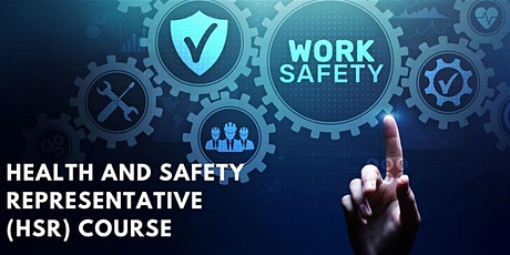 Health and Safety Representative (HSR) Course [5 Days] tickets