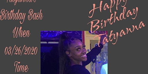 Tatyanna'a Birthday Bash