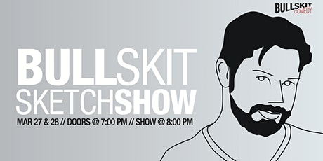 Bull Skit Comedy- Sketch Show tickets