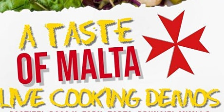 A Taste Of Malta : LIVE COOKING DEMOS tickets
