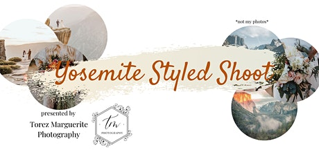 Yosemite Styled Shoot  tickets