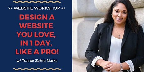Website Workshop: Design a Website You Love, In 1 DAY, Like a Pro! tickets