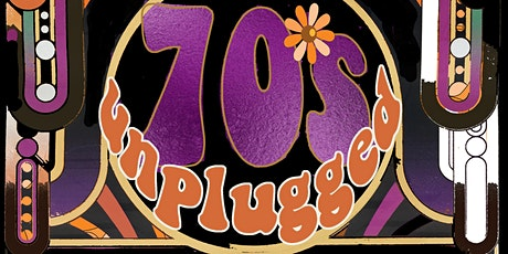 70's Unplugged tickets