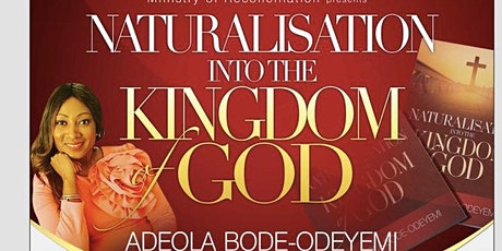 6wks Training- Naturalisation Into The Kingdom Of God tickets