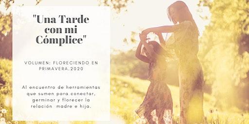 """""""Una Tarde con mi cómplice"""" Taller vivencial Madre e Hija."""