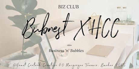 Biz Club by Bubnest X Heart Centred Creative tickets