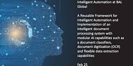 Intelligent Automation Meetup - BAL  - A Reusable Framework for IA