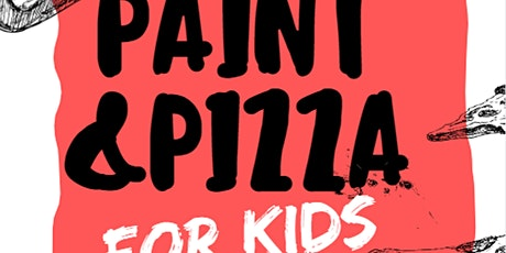 PAINT & PIZZA - For Kids! March Break tickets