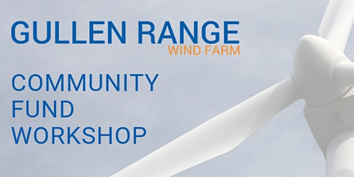 2020 Gullen Range Wind Farm Community Fund Workshop